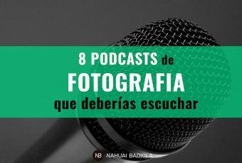 8 podcasts de fotografía que deberías escuchar