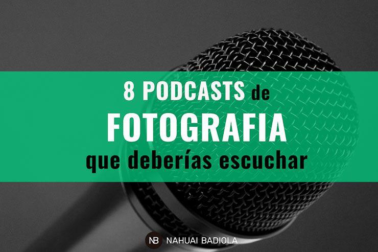 7 podcast de fotografía recomendados