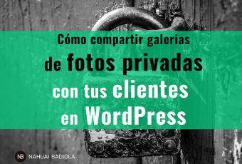 Compartir galerías de fotografías privadas con clientes
