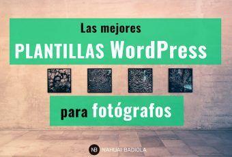 Mejores plantillas de WordPress para fotógrafos