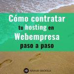 Cómo contratar tu hostingen Webempresa paso a paso