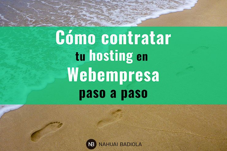 Como contratar tu hosting en Webempresa paso a paso