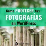 Cómo proteger tus fotografías en WordPress