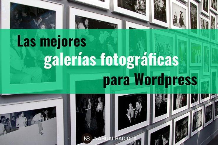 Los mejores plugins de galería fotográfica para WordPress