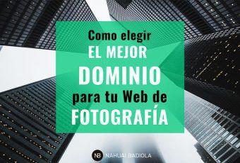 Como elegir mejor dominio para web de fotografía