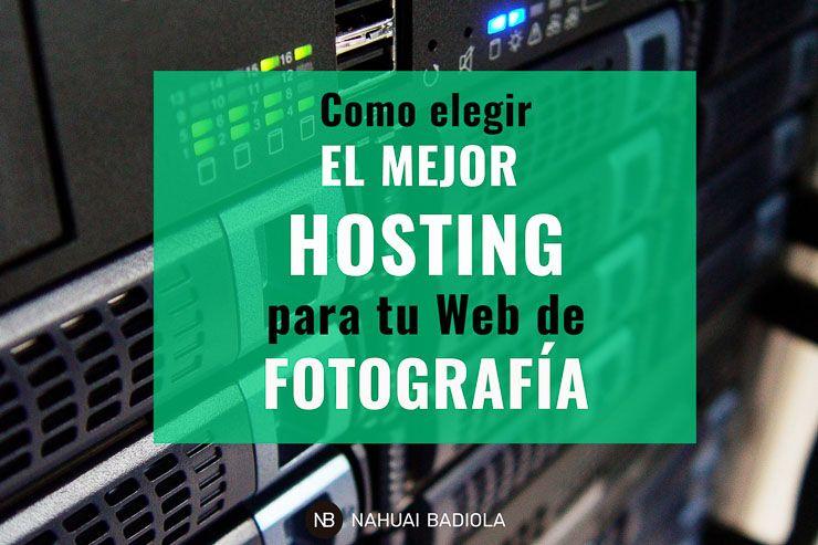 Como elegir mejor hosting para web de fotografía