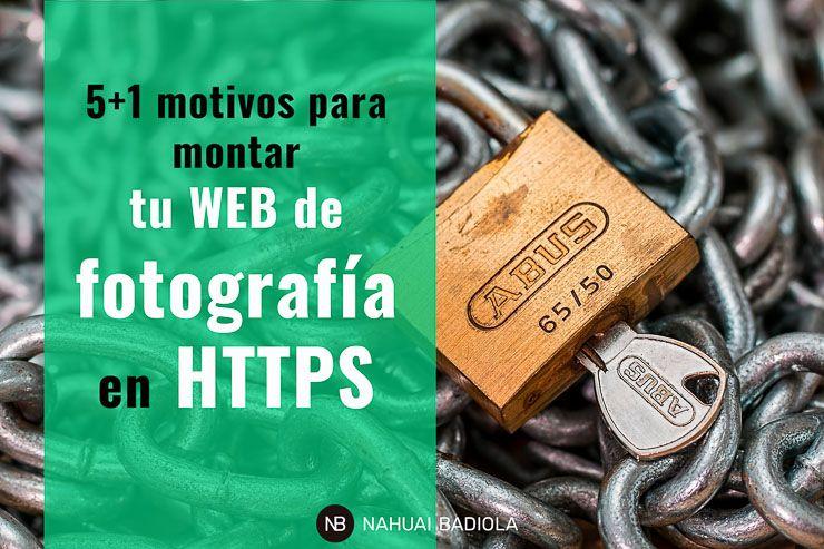 Motivos para tener web de fotografía en HTTPS