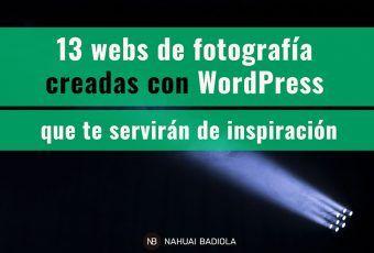 13 webs de fotografía creadas con WordPress que te servirán de inspiración