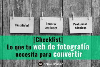 Checklist: Lo que tu web de fotografía necesita para convertir