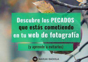 Descubre los pecados web de tu página de fotografía