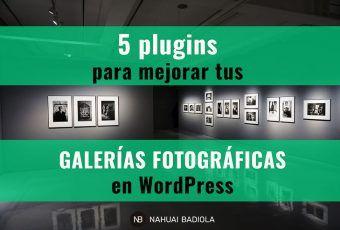 5 plugins para mejorar tus galerías fotográficas en WordPress