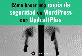Cómo hacer una copia de seguridad en WordPress con UpdraftPlus