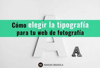 Elegir la tipografía para una web de fotografía